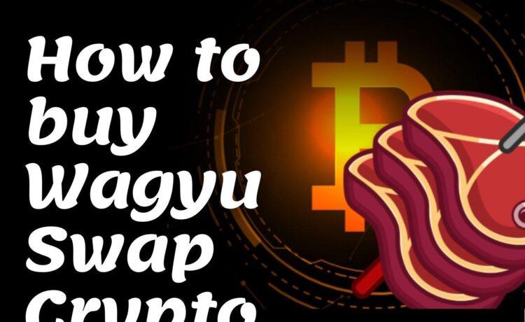 How to buy Wagyu Swap Crypto